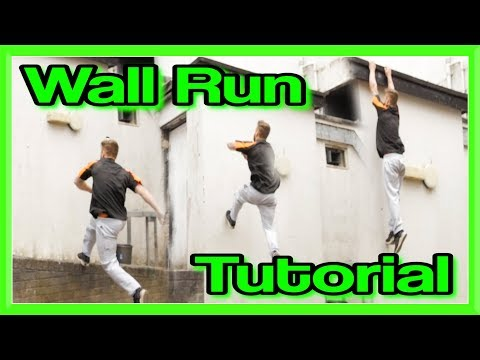 Wall Run Tutorial (Wall Climb) for Parkour, Free Running, etc | Fraser Malik
