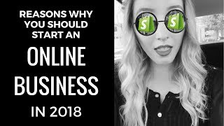Is It Too Late To Start An Online Business in 2018? Reasons Why You NEED To Start Now! (Just DO IT!)