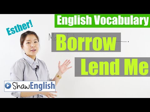 English Vocabulary: Borrow / Lend Me