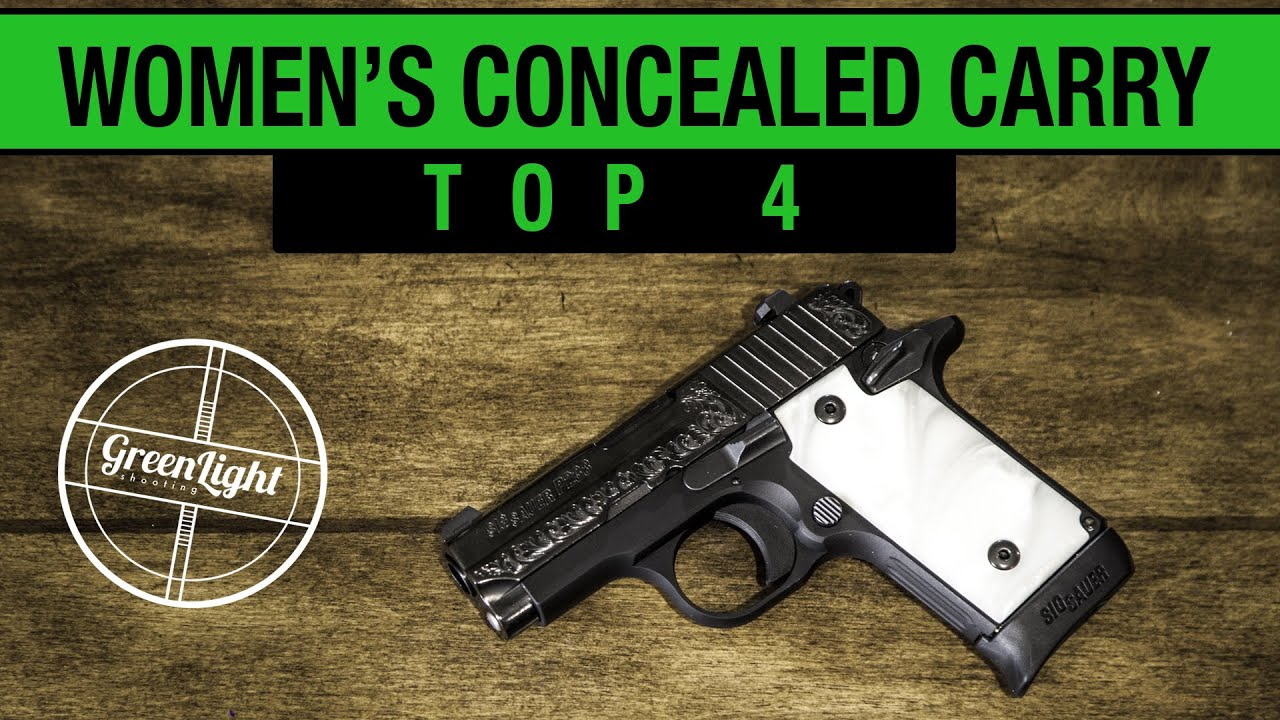 Top 4 Best Concealed Carry Guns for Women - YouTube