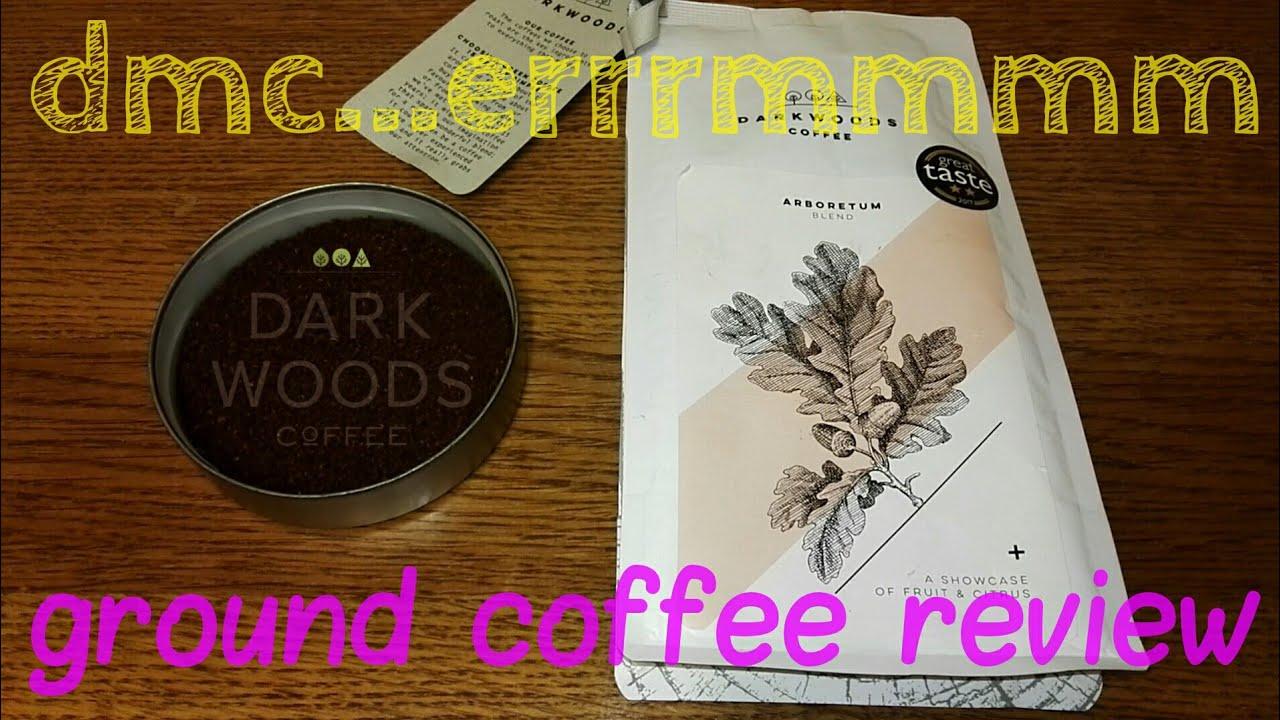 Darkwoods Coffee Arboretum Blend Ground Coffee Review