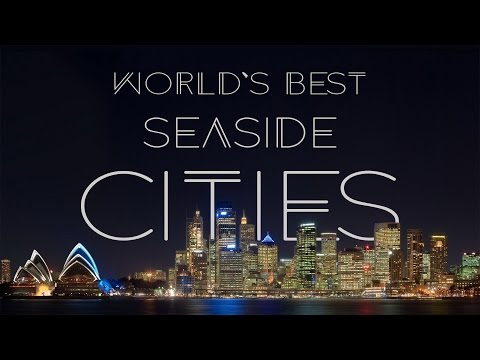 World's Best Seaside Cities | Living the Salt Life