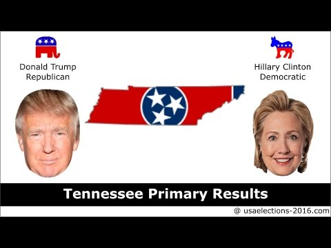 Tennessee Primary Result 2016 : US Election 2016