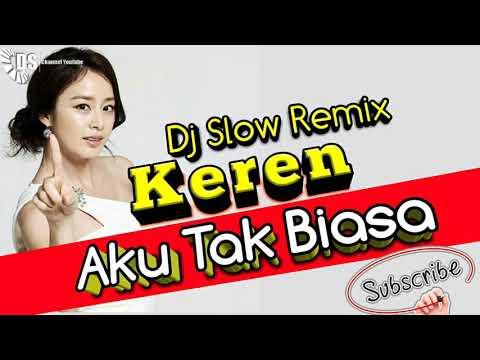 DJ Slow Remix bas nendang