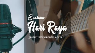 SUASANA HARI RAYA COVER | GUITAR INSTRUMENT VERSION