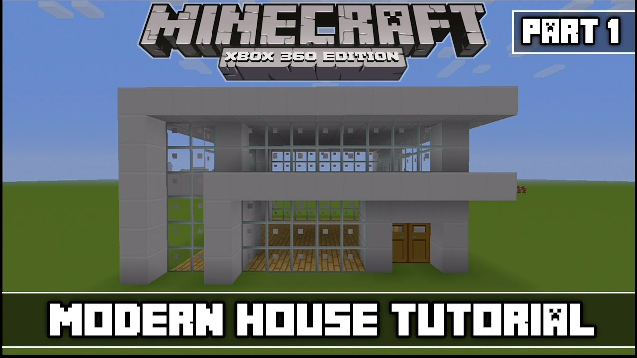 Minecraft xbox 360 edition simple modern house tutorial for Modern house minecraft xbox 360 edition