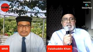 Live Session 9 With Respected Brother Falah Ud Din Khan Sahib