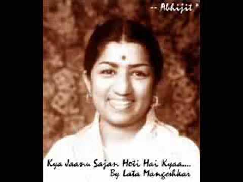 Kya Jaanu Sajan