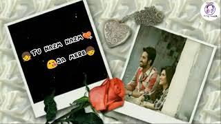 Nazm Nazm ( WhatsApp Status ) Bareilly Ki Barfi | Kriti Sanon, Ayushmann Khurrana & Rajkummar Rao |