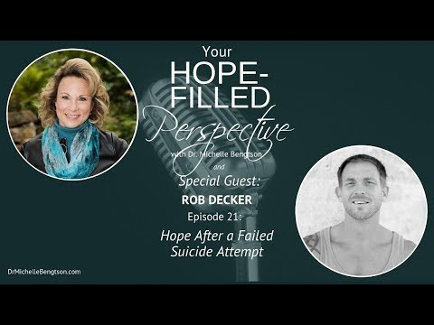 Hope after a Failed Suicide Attempt