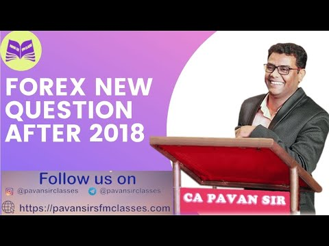 FOREX NEW QUESTIONS AFTER 2018