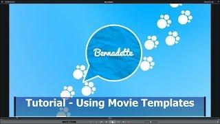 Tutorial 014 Magix Movie Edit Pro - Using Movie Templates