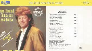 Esad Plavi Ne kuni ono sto si volela - Audio 1990.mp3