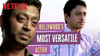 Irrfan Khan: Bollywood's MOST Versatile Actor | Netflix India