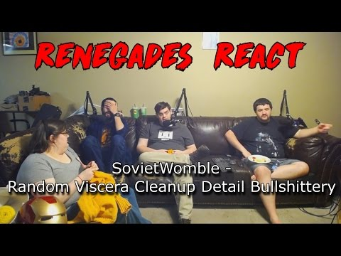 Renegades React to... SovietWomble - Random Viscera Cleanup