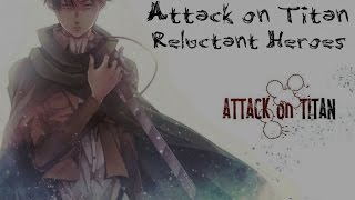 ► Attack on Titan - Reluctant Heroes | NATEWANTSTOBATTLE【1 HOUR】