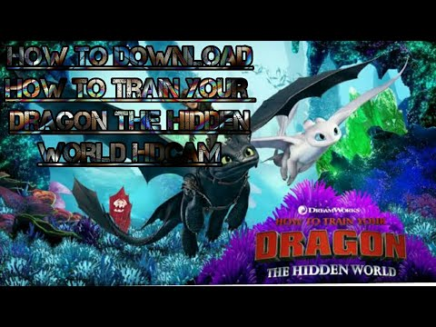 Download How to download How to Train Your Dragon the Hidden World HDCAM