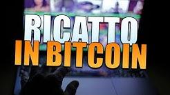 Mail RICATTO Bitcoin con MINACCIA!