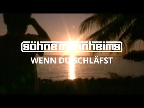 Söhne Mannheims - Wenn Du Schläfst [Official Video]