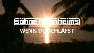 Söhne Mannheims - Wenn du schläfst [Official Video]