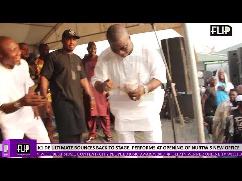 K1 DE ULTIMATE BOUNCES BACK TO STAGE, PERFORMS AT OPENING OF NURTW'S NEW OFFICE IN LAGOS