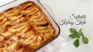 Şeftalili Kolay Kek - Pratik Tarifler / Yemek Tarifleri / Tatlı Tarifleri - Melis'in Mutfağı