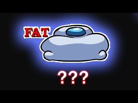"""16 Among Us """"Fat"""" Sound Variations in 50 Seconds"""