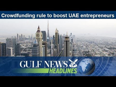 Crowdfunding rule to boost UAE entrepreneurs - GN Headlines