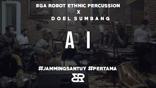 Download JAMMING SANTUY #1 - EGA ROBOT ETHNIC PERCUSSION X DOEL SUMBANG (AI)