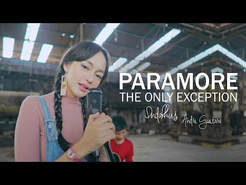 The Only Exception - Paramore (Indah Kusuma, Andri Guitara) cover