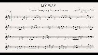 MY WAY: Bb inst (clarinete,trompeta,saxo sop/tenor)(partitura con playback)