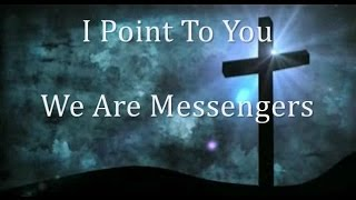 Download Point to You - We Are Messengers lyrics MP3 song and Music Video
