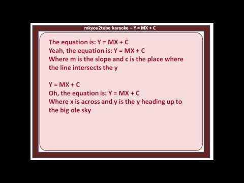 Y = MX + C (karaoke)