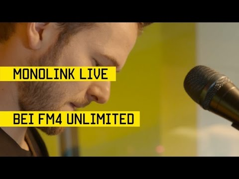 MONOLINK LIVESET BEI FM4 UNLIMITED