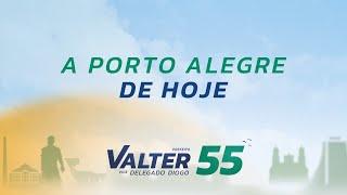 A Porto Alegre de hoje #V55 #Valter