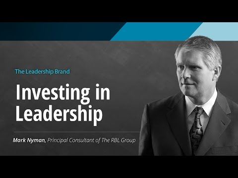 The Leadership Brand: Investing in Leadership