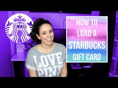 How To Load A Starbucks Gift Card // How To Load The Starbucks App // Starbucks App Tutorial 2017