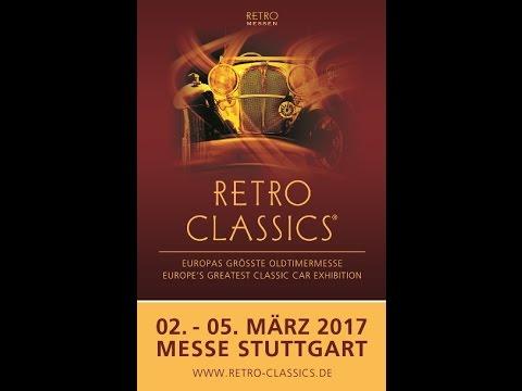 Retro Classics Stuttgart 3.- 5. 2017