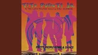 Pretty People Come & Dance (Guarachando)