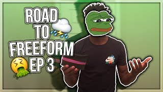THE UGLY STAGE! | Road to Freeform EP3