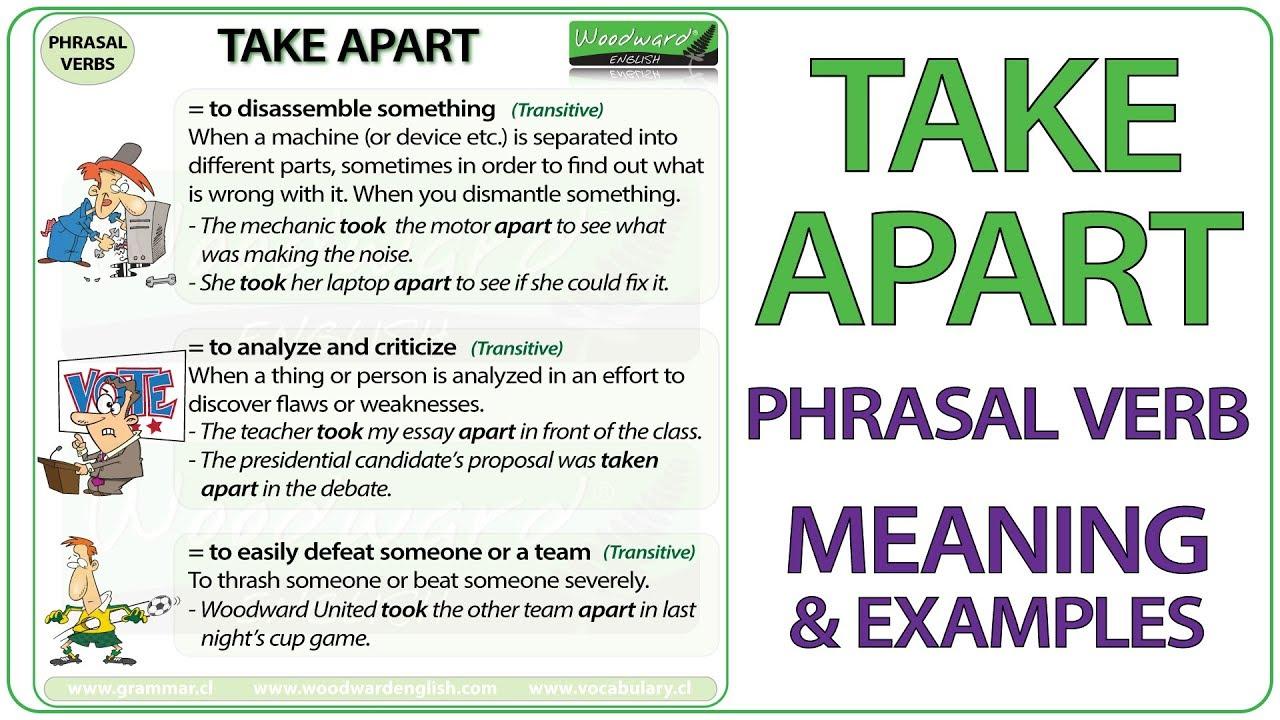 Take apart phrasal verb meaning