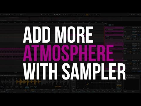 Adding Atmosphere with Ableton 10's Sampler | Production Tips w/ Matrix Sessions | Episode 2