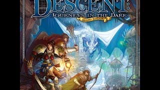 Descent 2nd Edition Campaign Playthrough Part 1: First Blood
