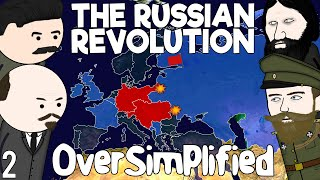 The Russian Revolution - OverSimplified (Part 2)