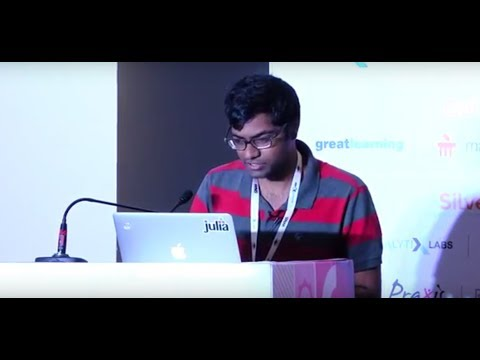 Ranjan Anantharaman and Shashi Gowda conduct a workshop on Julia @ #Cypher2017 (Part 3/3)