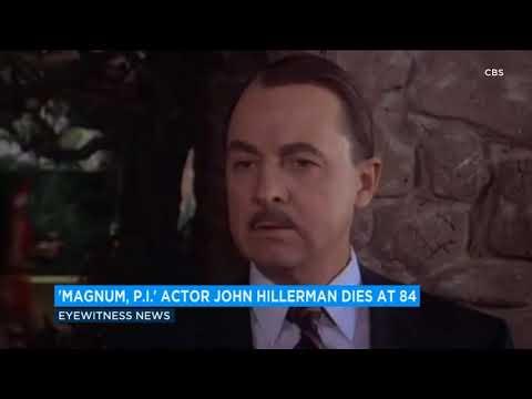 'Magnum, P.I.' actor John Hillerman dies at 84  ABC7