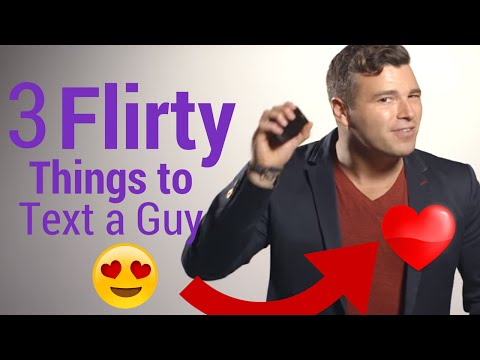 3 Flirty Ways To Text A Guy You Like