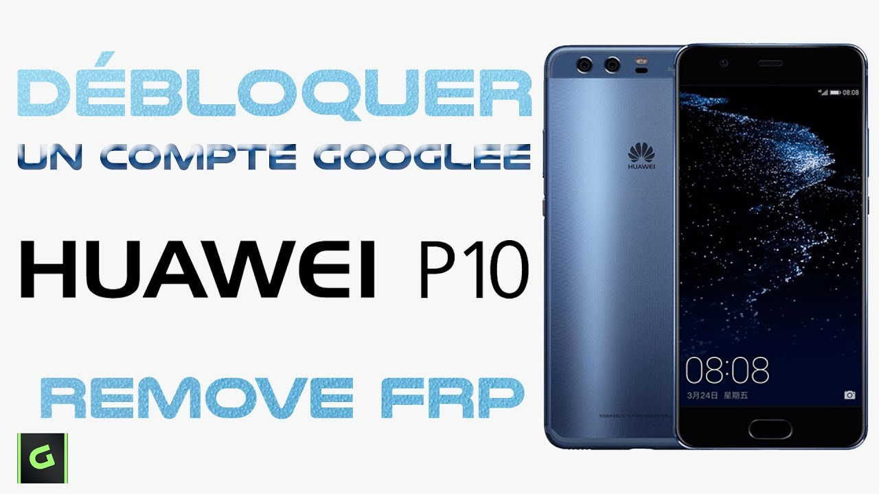 d bloquer un compte google huawei honor android 7 7 1 1 nougat romove frp youtube. Black Bedroom Furniture Sets. Home Design Ideas