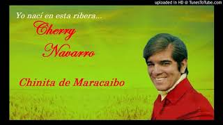 Chinita de Maracaibo. Chelique Sarabia - Cherry Navarro