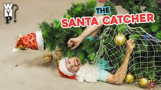 The Santa Catcher Machine | What's Your Problem